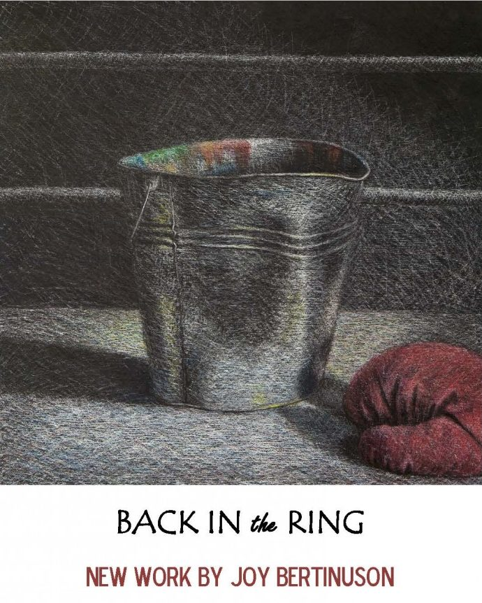 BACK IN the RING NEW WORK BY JOY BERTINUSON